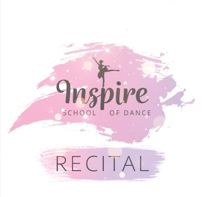 Inspire School of Dance Spring Recital